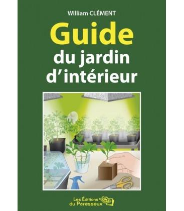 Librairie guide du jardin d 39 interieur - Jardin hydroponique d interieur ...
