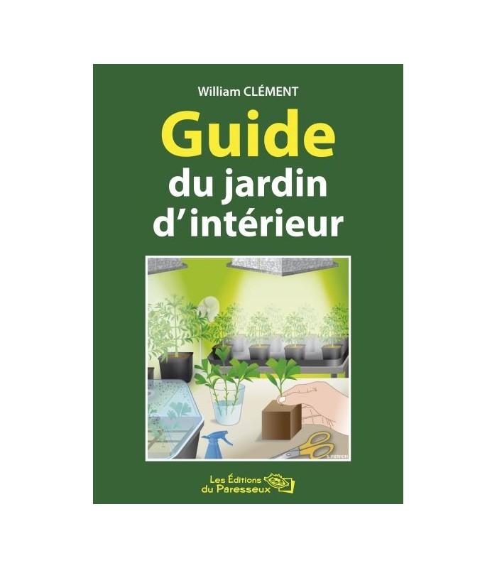 Librairie guide du jardin d 39 interieur for Jardin d interieur